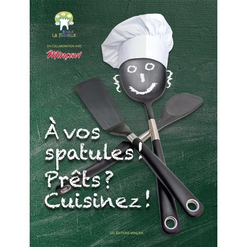 À vos spatules! Prêts Cuisinez! - numérique