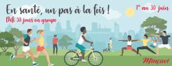 Défi 30 jours : En santé, un pas à la fois !
